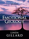 Emotional Geology by Linda Gillard front cover