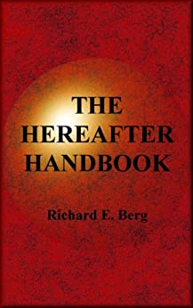 The Hereafter Handbook by [Berg, Richard E.]