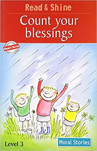3a28d28c358 Count Your Blessings - Read   Shine  Level 2 (Read and Shine  Moral  Stories) Paperback – 1 Apr 2011