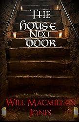 The House Next Door (Mister Jones Mysteries Book 3)