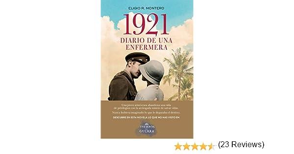 1921, diario de una enfermera eBook: Montero, Eligio R.: Amazon.es ...