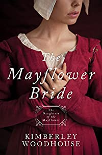 The Mayflower Bride by Kimberley Woodhouse ebook deal
