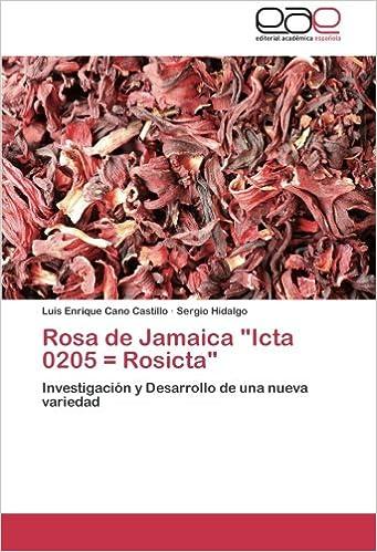 "Descarga gratuita de libros torrent pdf. Rosa de Jamaica ""Icta 0205 = Rosicta"" PDF"