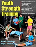 img - for Youth Strength Training: Programs for Health, Fitness, and Sport (Strength & Power for Young Athlete) book / textbook / text book