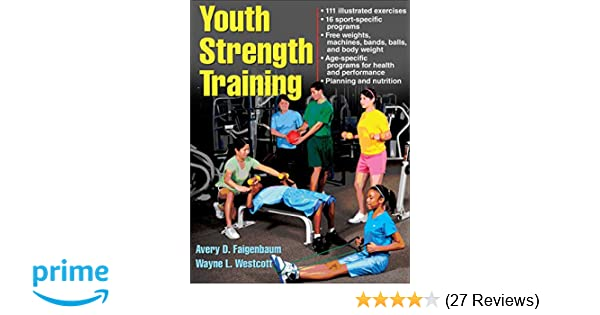 Youth Strength Training: Programs for Health, Fitness, and