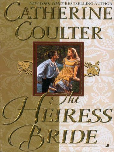 The heiress bride bride series sherbrooke book 3 kindle edition the heiress bride bride series sherbrooke book 3 by coulter catherine fandeluxe Gallery
