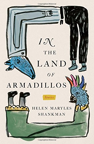 In the Land of Armadillos: Stories