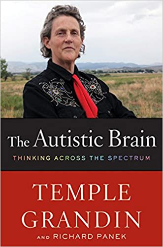 The Autistic Brain: Thinking Across the Spectrum - Popular Autism Related Book