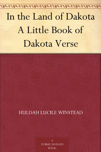 In the Land of Dakota A Little Book of Dakota (Huldah Print)