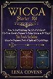 Wicca Starter Kit: How to Start Mastering the Art