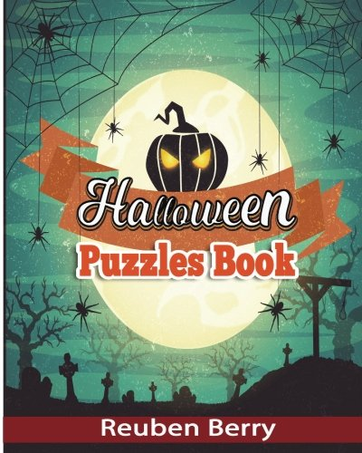 Halloween Puzzles Book: Actress Word Searches, Cryptograms, Alphabet Soups, Dittos, Piece By Piece Puzzles All You Want to Challenge to Have a Happy Halloween and Keep Your Brain Young (Volume 2)