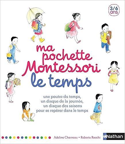 Ma pochette Montessori - Le temps, by Adeline Charneau