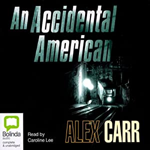 An Accidental American Audiobook