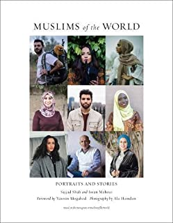 Book Cover: Muslims of the World: Portraits and Stories of Hope, Survival, Loss, and Love