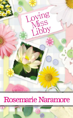 Loving Miss Libby (A Christian Romance) by [Naramore, Rosemarie]