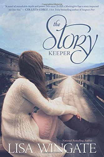 The Story Keeper A Carolina Heirlooms Novel By