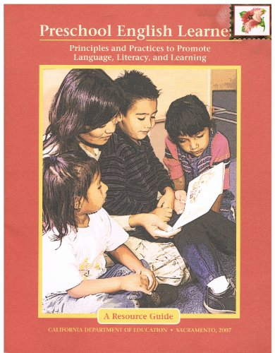 Preschool English Learners (Principles and Practices to Promote Language, Literacy, and Learning)