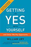 Book Cover for Getting to Yes with Yourself: And Other Worthy Opponents