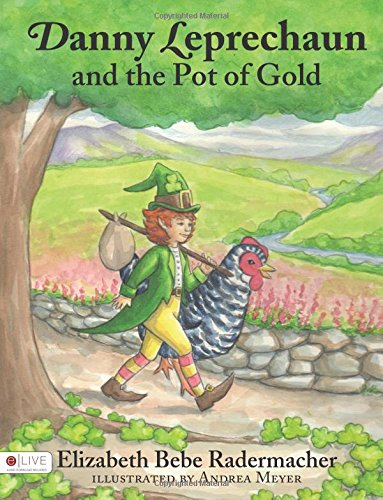 Download Danny Leprechaun and the Pot of Gold PDF