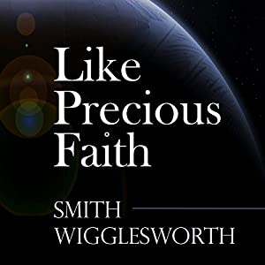 Like Precious Faith Audiobook