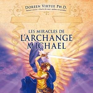Les miracles de l'archange Michael | Livre audio