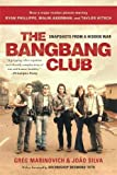 The Bangbang Club 2nd Edition