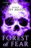 : Forest of Fear: An Anthology of Halloween Horror Microfiction