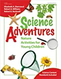 Science Adventures, Elizabeth A. Sherwood and Robert A. Williams, 0876590156
