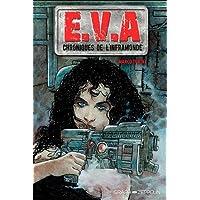 E.V.A : Chroniques de l'inframonde