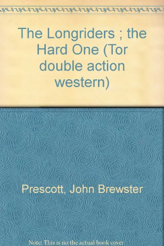 The Longriders/the Hard One (Tor Western Double)