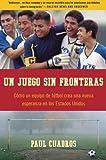 Un Juego Sin Fronteras, Paul Cuadros, 0061626384