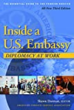 Inside a U.S. Embassy: Diplomacy at Work, All-New
