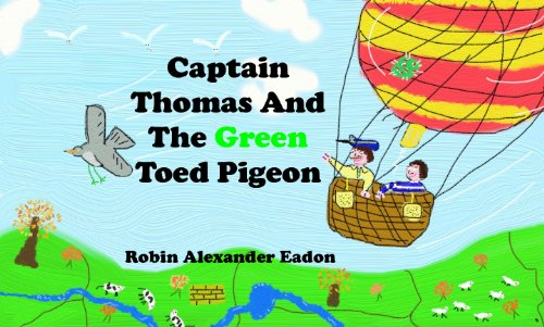 Captain Thomas And The Green Toed Pigeon ()