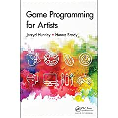 Game Programming for Artists from CRC Press