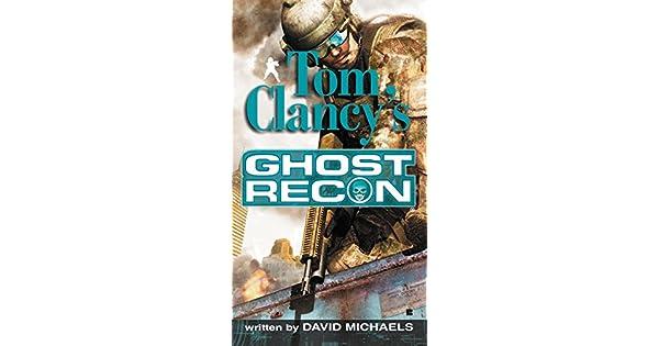 Amazon.com: Tom Clancys Ghost Recon eBook: David Michaels ...