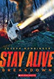 Stay Alive #3: Breakdown, Joseph Monninger, 0545563550