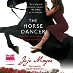 The Horse Dancer | Jojo Moyes
