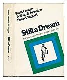 Still a Dream, Sar A. Levitan and William B. Johnston, 0674838556