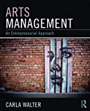 Arts Management: An entrepreneurial approach