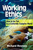Working Ethics, Richard Rowson, 1853027502
