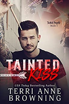 Tainted Kiss (Tainted Knights Book 1) by [Browning, Terri Anne]
