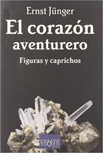 El Corazon Aventurero (Spanish Edition) (Spanish)