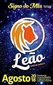 Signo do Mês Ed. 02 - Leão: Leão - Agosto 2018