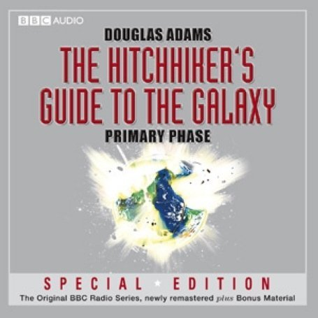 The Hitchhiker's Guide To The Galaxy, The  Primary Phase by BBC Books