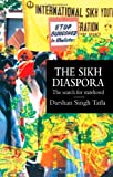The Sikh Diaspora: The Search For Statehood (Global Diasporas), Darsham Singh Tatla, 1857283015