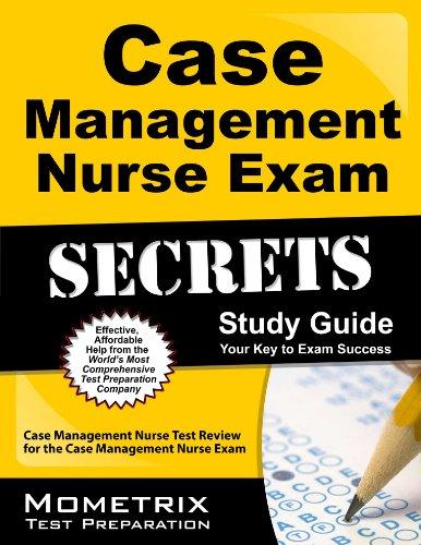 Case Management Nurse Exam Secrets Study Guide: Case Management Nurse Test Review for the Case Management Nurse Exam Pdf
