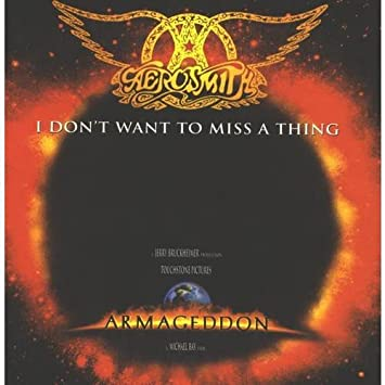 aerosmith dont want to miss a thing