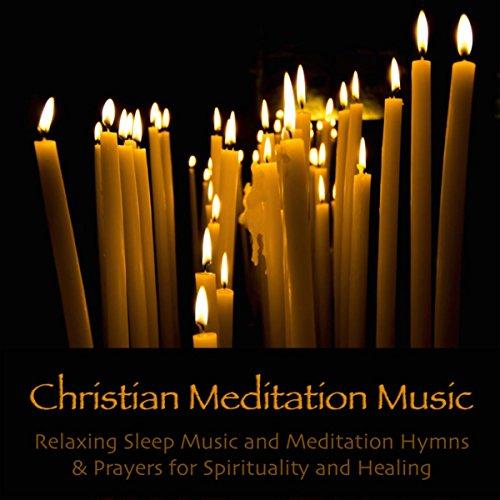 Christian Meditation Music s Songs