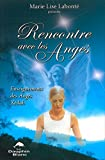 Rencontre avec les Anges