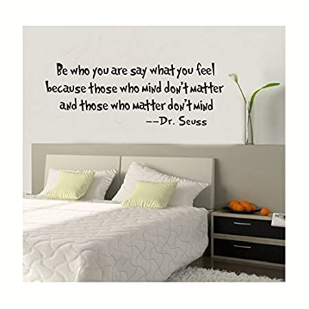 Be Who You Are Say What You Feel Words Dr. Seuss Wall Art Quote ...